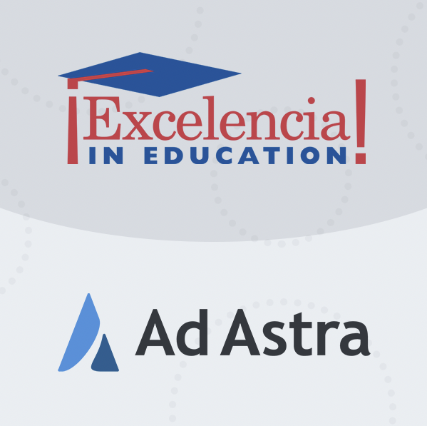 Excelencia in Education Partners with Ad Astra